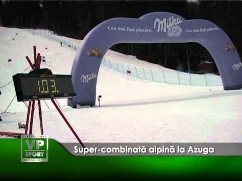 Super-combinată alpină la Azuga