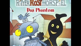 Ritter Rost - Hörspiel Folge 15: Das Phantom