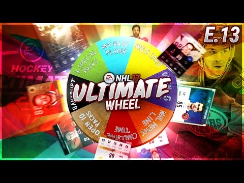 ULTIMATE WHEEL - S1E13  - NHL 17 Hockey Ultimate Team