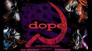 DOPE - Pig Society & Debonair  (Live in Russia - audio only)
