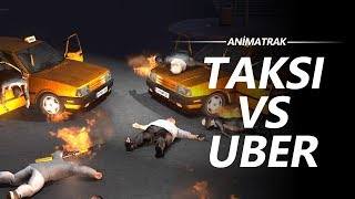 Animatrak - Uber Vs Taksi Kavgası