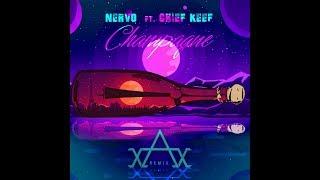 Nervo Ft  Chief Keef   Champagne AVIREXX REMIX