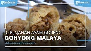Jajanan Ayam Goreng Gohyong Malaya, Kuliner Laris Manis di Jakarta Pusat