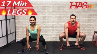 17 Min Home Leg Workout Routine - Legs Thighs Buttocks Workout for Women & Men Lower Body Exercises by HASfit