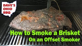 How to Smoke a Brisket on an Offset Smoker