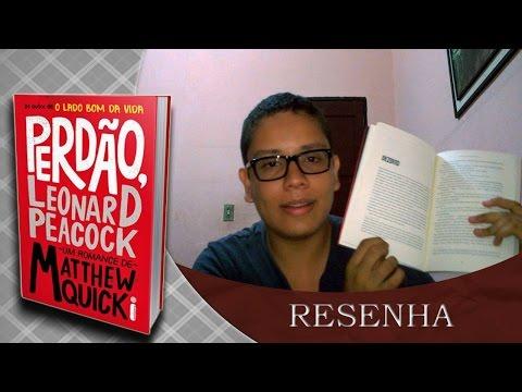 Sátiro Literário 01 - Resenha - Perdão Leonardo Peacock