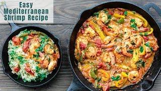 Easy Mediterranean Shrimp Recipe! The Perfect Dinner In Minutes