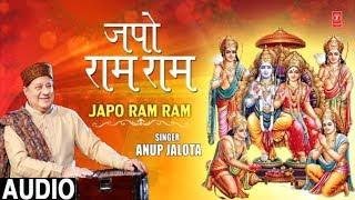 gratis download video - जपो राम राम I Japo Ram Ram I ANUP JALOTA I New Ram Bhajan I Full Audio Song
