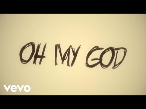 Oh My God Lyric Video