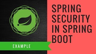 Spring Security in a Spring Boot App with Example   Tech Primers