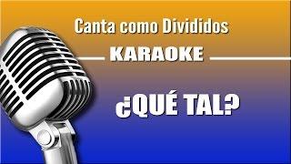 Divididos - ¿Qué Tal? - Karaoke Vision