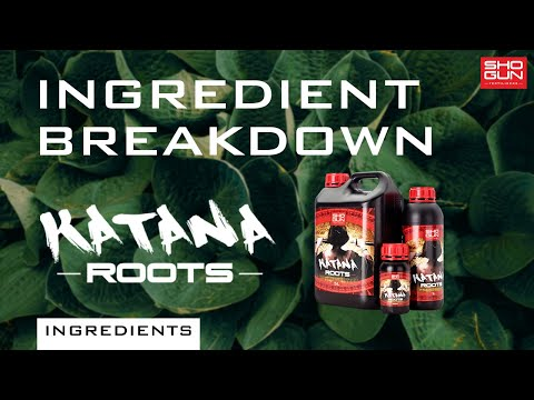 Ingredients Breakdown SHOGUN Katana - Rooting Stimulator