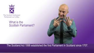 What is the Scottish Parliament?