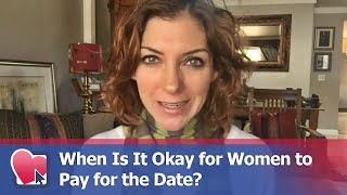 When Is It Okay for Women to Pay for the Date? - by Allana Pratt (for Digital Romance TV)