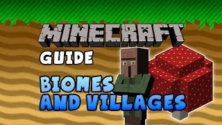 The Minecraft Guide - 02 - Biomes and Villages