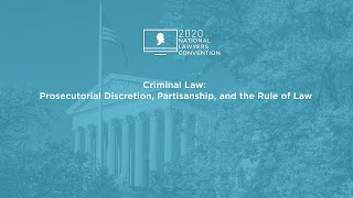 Click to play: Criminal Law: Prosecutorial Discretion, Partisanship, and the Rule of Law