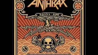 Gung Ho - Anthrax