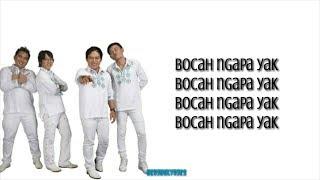"""Wali - Bocah Ngapa Yak """"LIRIK"""""""