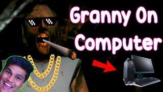Dadi Ji Ne PC Par Bhi Kabza Kar Liya (Granny Launched For PC) - Granny Horror Game