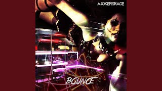 Bounce (Slipgate Remix)