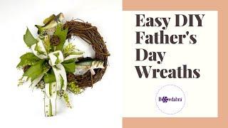 Easy DIY Fathers Day Wreath