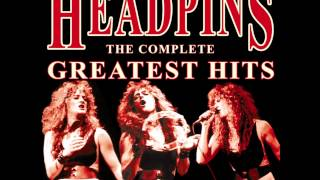 Headpins - Just One More Time