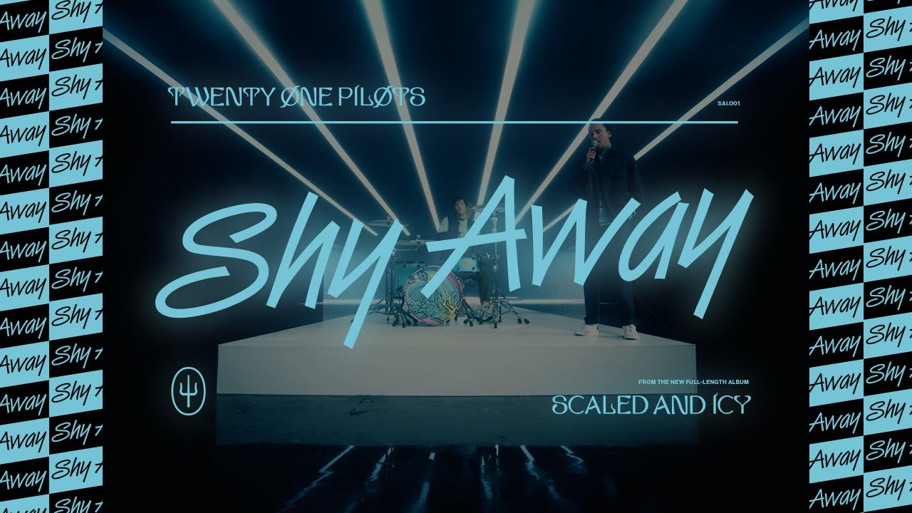 Twenty One Pilots - Shy Away