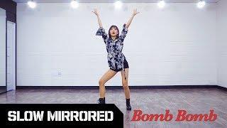 [TUTORIAL] KARD 'Bomb Bomb (밤밤)' | 안무배우기 거울모드 SLOW MIRRORED
