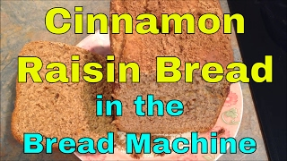 CINNAMON RAISIN BREAD Recipe In The Bread Machine