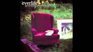 Everlife - Coming Home