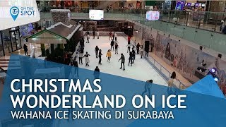 Wiki On The Spot - Wahana Ice Skating di Kota Surabaya