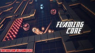 Flaming Core Gameplay (Android iOS)