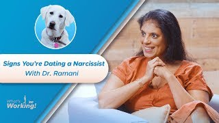 How to Avoid Dating a Narcissist with Dr. Ramani