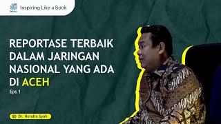 AJNN - Reportase Terbaik Dalam Jaringan Nasional Yang Ada di Aceh