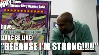 Why does Supreme King Dragon Zarc have 4000ATK *Zarc be like* 'BECAUSE I'M STRONG!!!!'