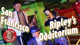 San Francisco Ripley's Odditorium