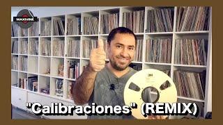 """APARATO RARO """"Calibraciones"""" (Version Extendida) en REEL!!  by Maxivinil."""