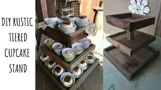 DIY Rustic Tiered Cupcake Stand