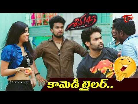 Shiva 143 Telugu Movie Comedy Trailer | Sagar Sailesh | TeluguOne Cinema