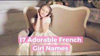 17 Adorable French Girl Names