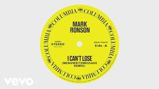 Mark Ronson - I Can't Lose (MenuWriteMessage Remix) [Audio] ft. Keyone Starr