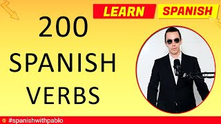 200 Spanish Verbs Tutorial, English to Spanish, Most Common Verbs in Spanish Vocabulary