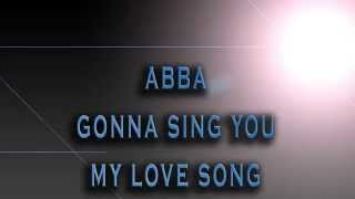ABBA-Gonna Sing You My Love Song [HD AUDIO]