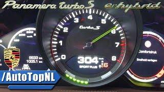 2018 Porsche Panamera Turbo S E-Hybrid ACCELERATION & LAUNCH CONTROL 0-300km/h by AutoTopNL | Kholo.pk
