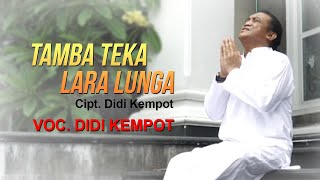 Download lagu Didi Kempot Tamba Teka Lara Lunga Mp3
