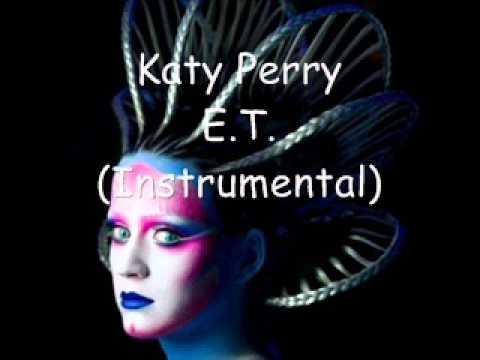 Katy Perry - E.T. (Instrumental)