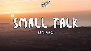 Katy Perry   Small Talk (Lyrics)