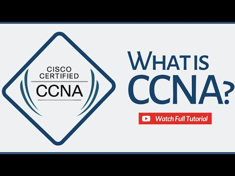 What is CCNA? How to Become a CCNA Certified IT Professional ...