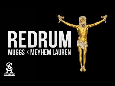 MEYHEM LAUREN & DJ MUGGS - Redrum (Official Video)