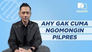 Pangeran, Mingguan: AHY Gak Cuma Ngomongin Pilpres